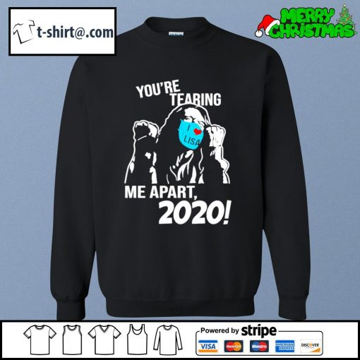 You're tearing me apart 2020 s sweater