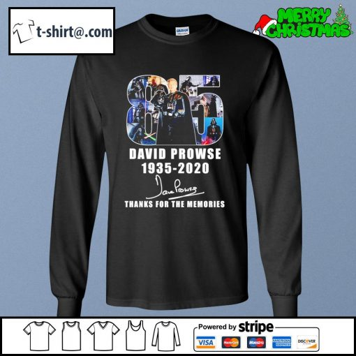 85 David Prowse 1935-2020 thanks for the memories s longsleeve-tee