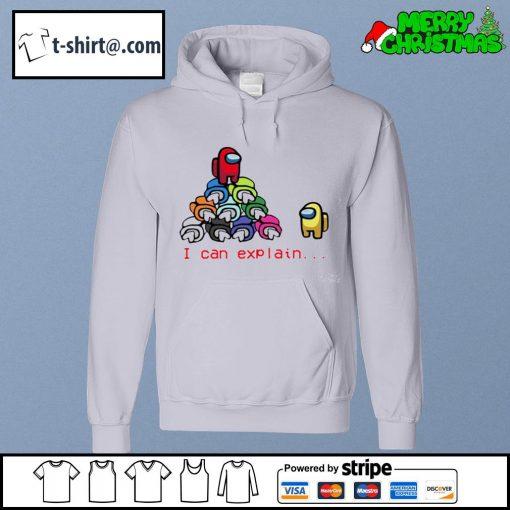 Among Us Impostor I can explain s hoodie