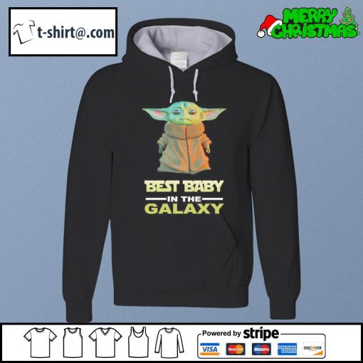 Baby Yoda best baby in the galaxy s hoodie