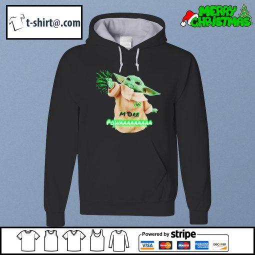 Baby Yoda more powaaaa s hoodie
