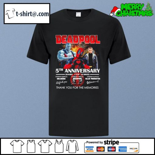 Deadpool 5th anniversary 2016-2021 2 films 243 minutes thank you for the memories shirt
