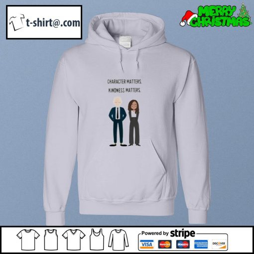 Joe and Kamala character matters kindness matters s hoodie