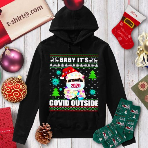 Pug dog wearing mask Baby it's Covid outside ugly Christmas shirt, sweater hoodie