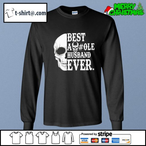 Skull Best asshole husband ever s longsleeve-tee