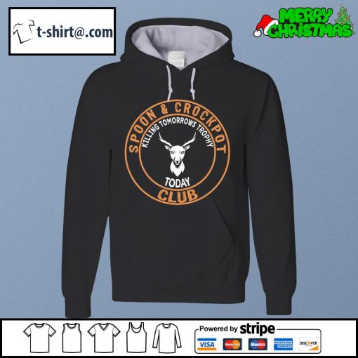 Spoon and Crock Pot Killing Tomorrow's Trophies Today Club Gift Essential s hoodie