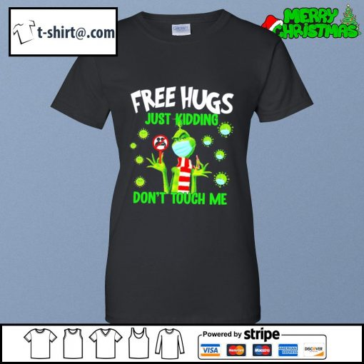 The Grinch free hugs just kidding don't touch me s ladies-tee