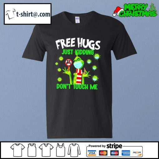 The Grinch free hugs just kidding don't touch me s v-neck-t-shirt