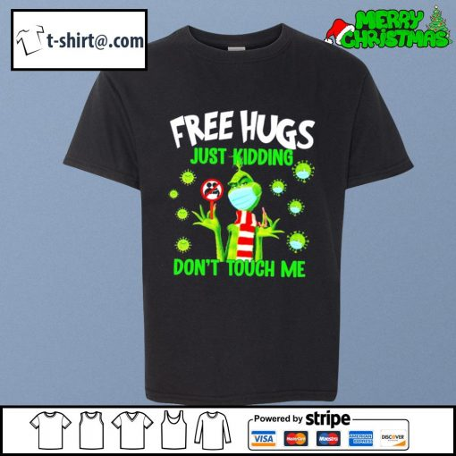 The Grinch free hugs just kidding don't touch me s youth-tee