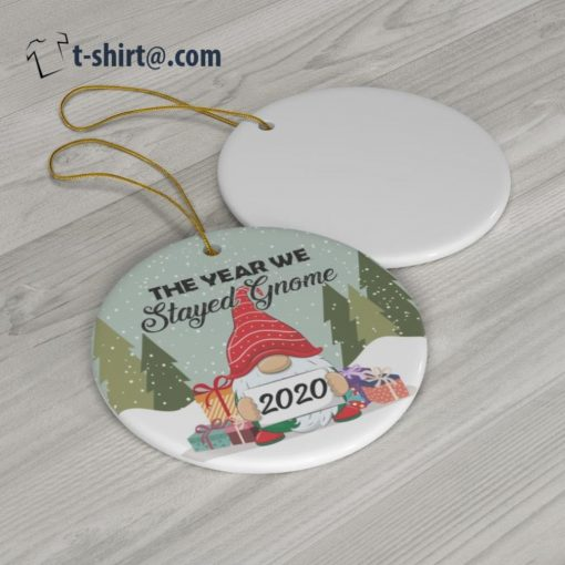 The year we stayed gnome 2020 Christmas tree ornament