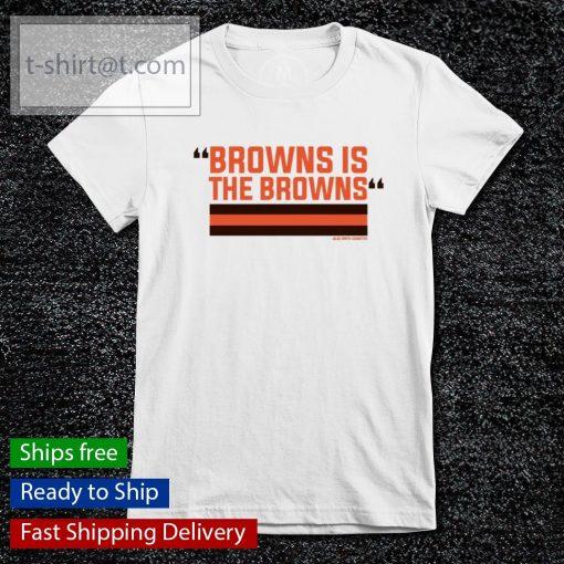 Browns is the Browns s ladies-tee