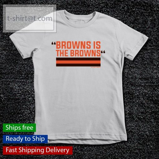 Browns is the Browns s youth-tee