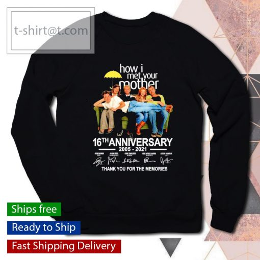 How I met Your Mother 16th anniversary 2005 2021 thank you for the memories s sweater