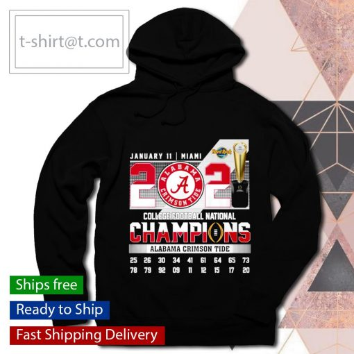 January 11 Miami 2021 College Football National Champions Alabama Crimson Tide s hoodie