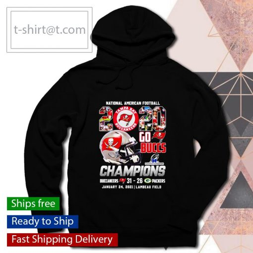 National American Football 2020 Go Buccs Champions 31 26 Packers s hoodie
