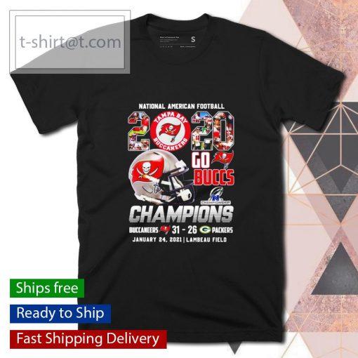 National American Football 2020 Go Buccs Champions 31 26 Packers shirt