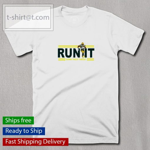 NFL Green Bay Packers Aaron Jones run it down their throat t-shirt