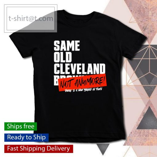 Sam old Cleveland Browns not anymore there's a new breed in town s youth-tee