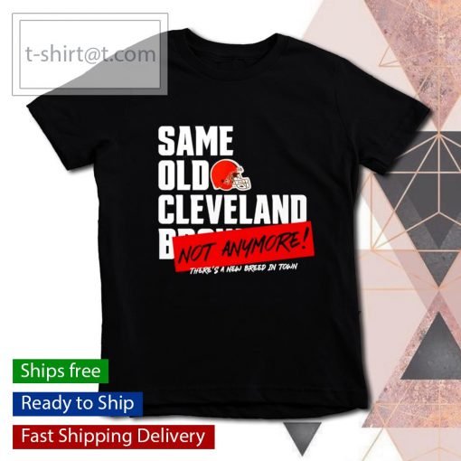 Same old Cleveland Brown not anymore s youth-tee