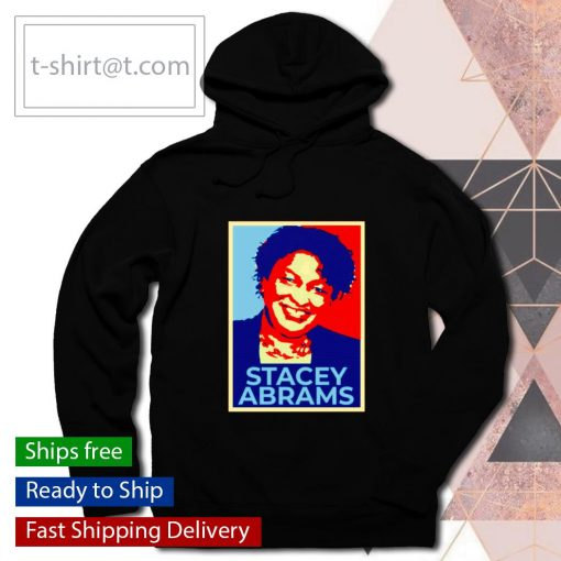 Stacey Abrams hope s hoodie
