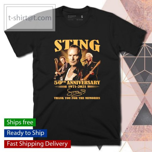 Sting 50th anniversary 1971 2021 thank you for the memories shirt