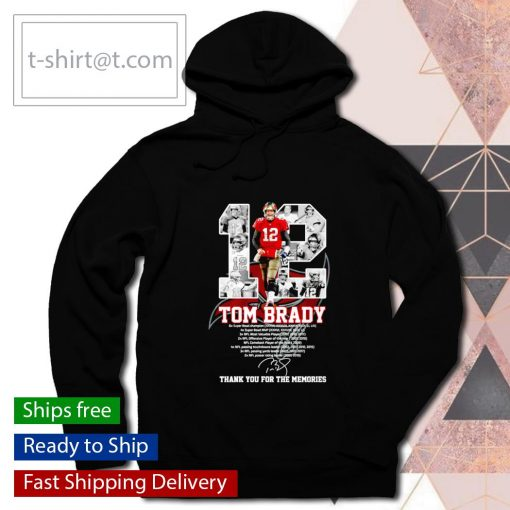 Tampa Bay Buccaneers 12 Tom Brady thank you for the memories s hoodie