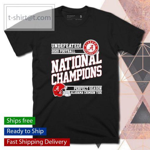 Undefeated 2020 Football National Champions perfect season Alabama Crimson Tide shirt