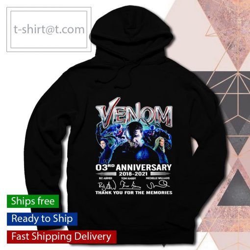 Venom 03rd anniversary 2018 2021 thank you for the memories s hoodie