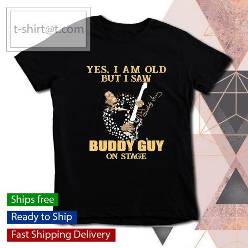 Yes I am old but I saw Buddy Guy on stage signature s youth-tee
