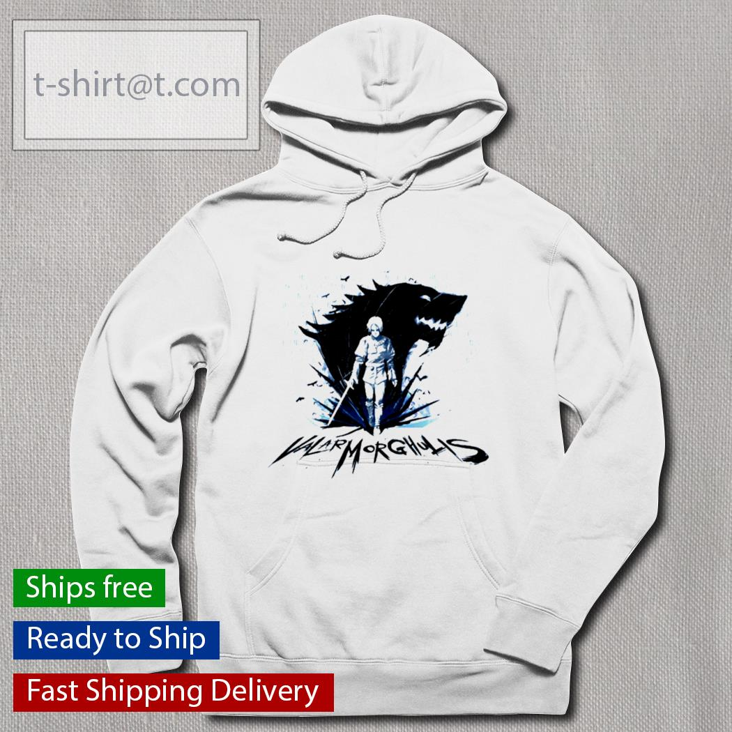 Arya Stark Valar Morghulis t-s hoodie
