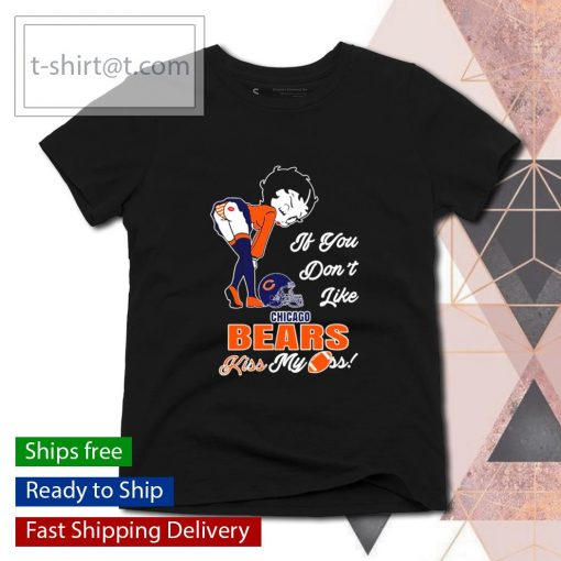 Betty Boop if you don't like Chicago Bears kiss my ass s ladies-tee