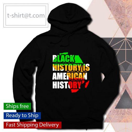 Black history is American history s hoodie