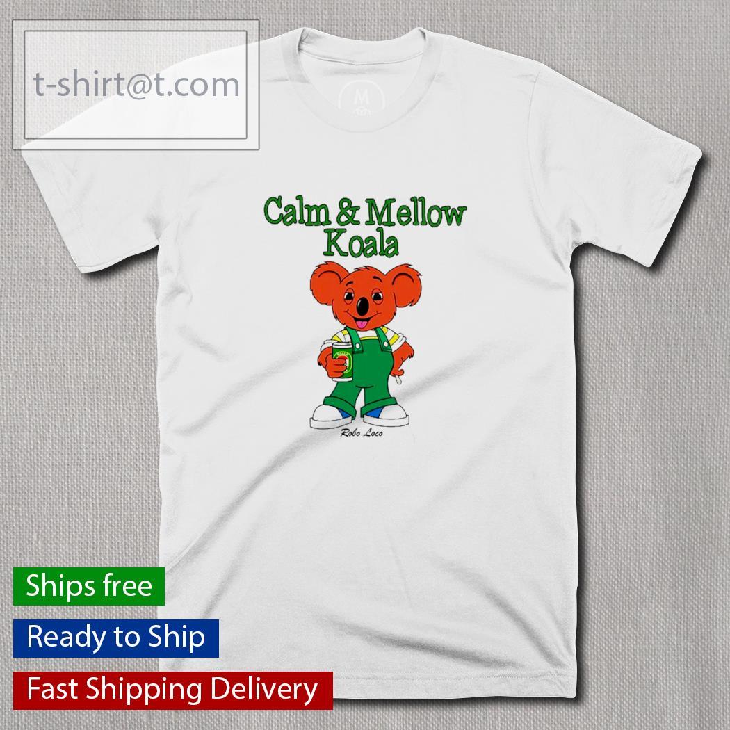 Calm and Mellow Koala shirt