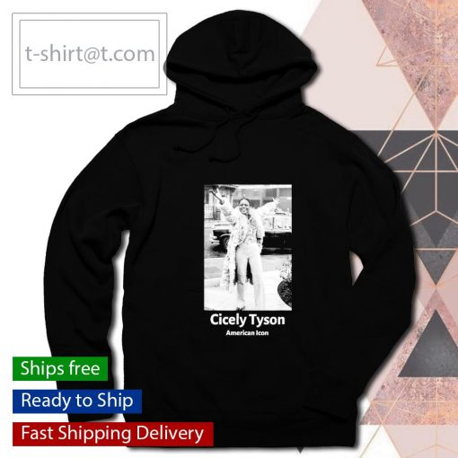 Cicely Tyson American Icon Black History s hoodie