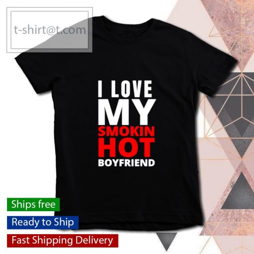 I Love My Smokin Hot Boyfriend Valentine's Day s youth-tee