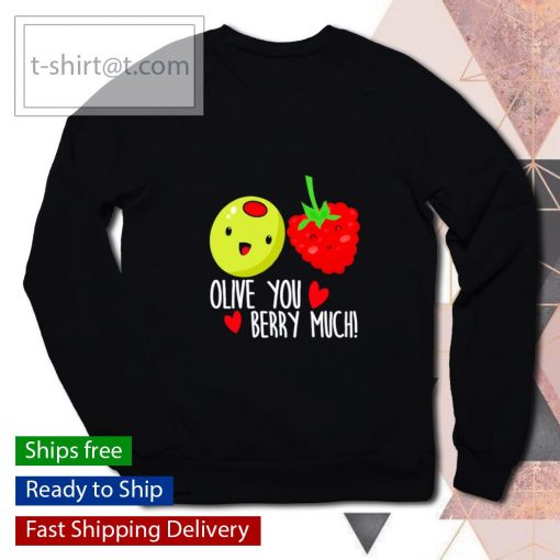 Olive You Berry Much Valentines Day s sweater