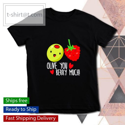 Olive You Berry Much Valentines Day s youth-tee