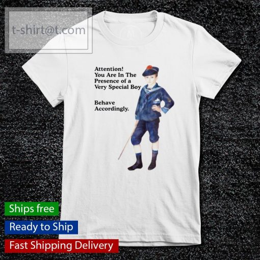 Sailor boy attention you are in the presence of a very special boy behave accordingly s ladies-tee