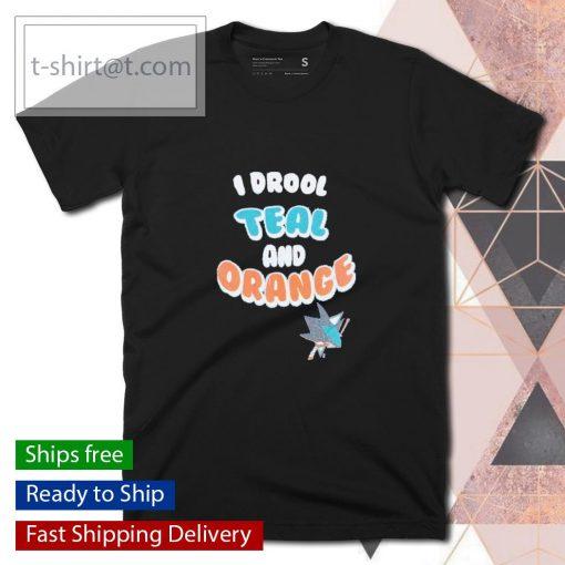 San Jose Sharks I drool teal and orange shirt