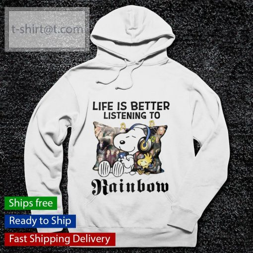 Snoopy Life is better listening to Rainbow s hoodie