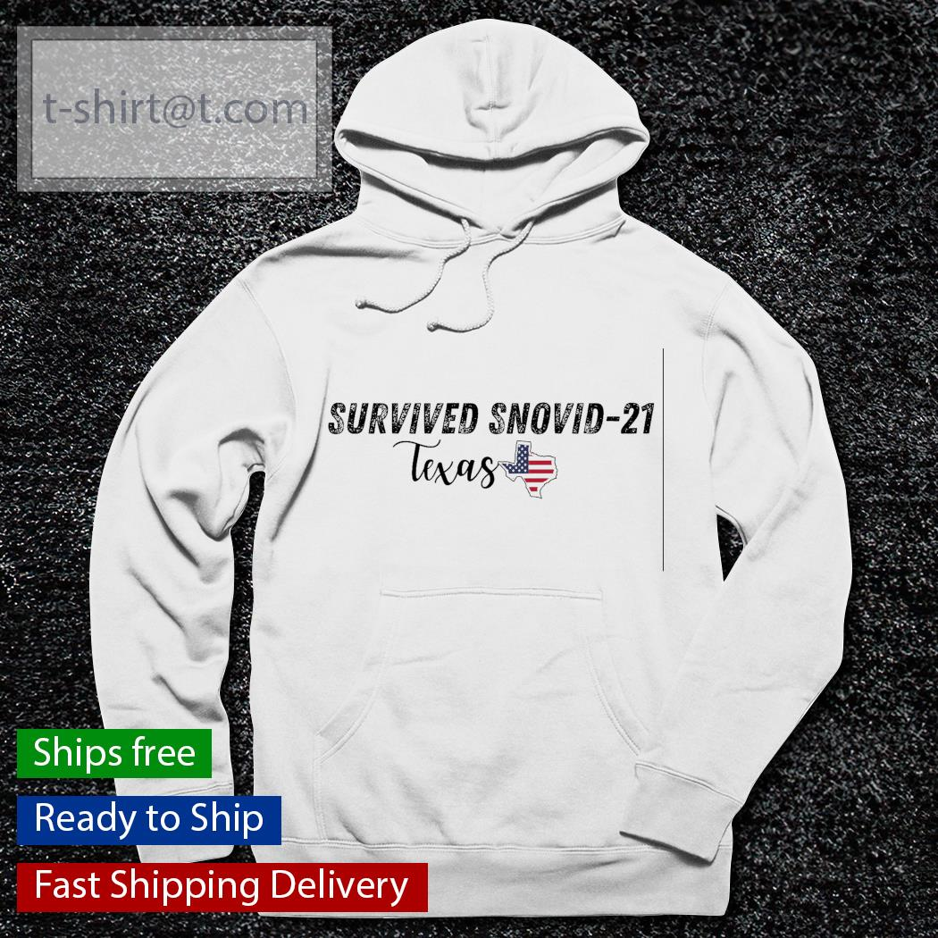 Survived snovid 21 Texas strong American s hoodie