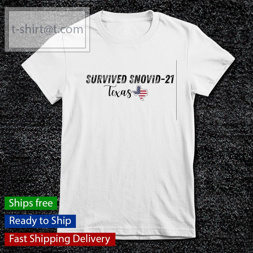 Survived snovid 21 Texas strong American s ladies-tee