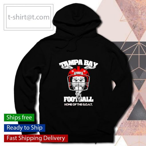 Tampa Bay Football home of the Goat s hoodie