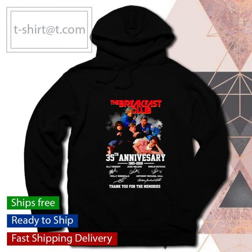 The Breakfast Club 35th anniversary 1985 2020 thank you for the memories s hoodie