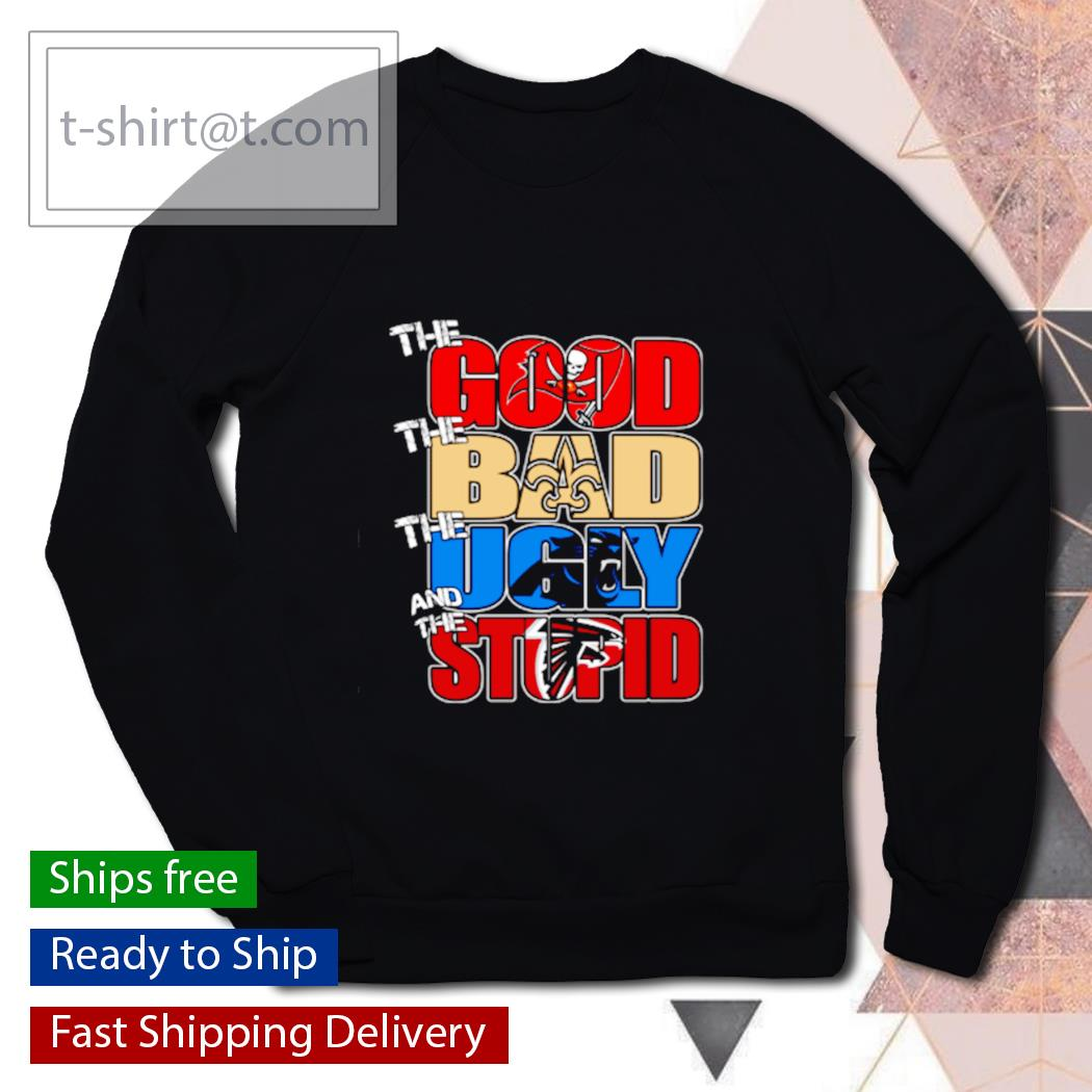 The good Tampa Bay Buccaneers the bad Titans the ugly Panthers the stupid Falcons s sweater