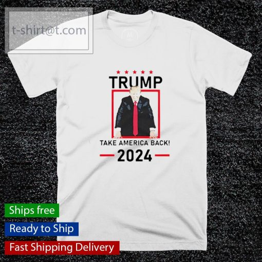 Trump take America back 2024 shirt